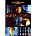 Bad influence DVD