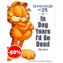 Garfield At 25 In Dog Years Id Be Dead Boek